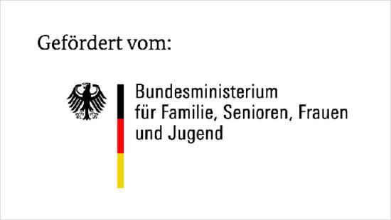 Gefördert vom: Bundesministerium für Familie, Senioren Frauen und Jugend